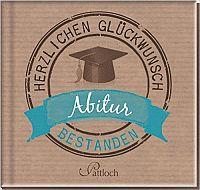 Buch Abitur bestanden: Herzlichen Glückwunsch